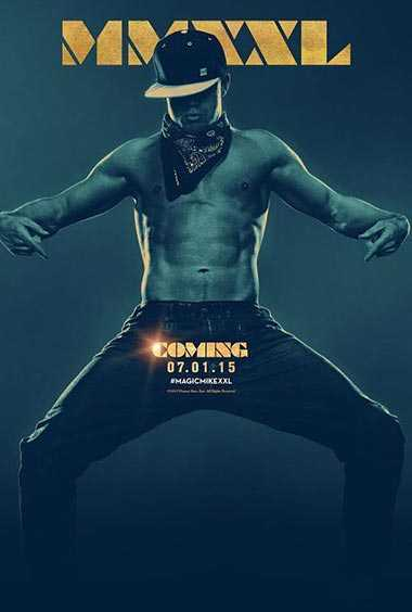 Magic Mike XXL - Estrenos de Cine
