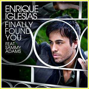 Letra y Vídeo de la canción Finally found you, de Enrique Iglesias