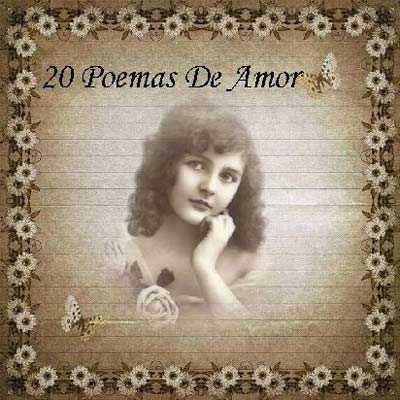 Power Point: Poemas de amor de Pablo Neruda